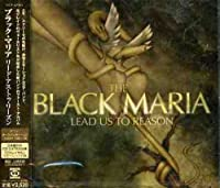 Lead Us to Reason (+Bonus) by Black Maria (2005-02-23)