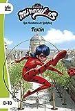 Miraculous. Las aventuras de Ladybug. Festín: Narrativa 16 (Mislibros)