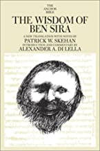 The Wisdom of Ben Sira (The Anchor Bible, Vol. 39)
