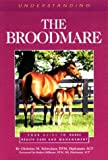 Understanding the Broodmare: Your Guide to Horse Health Care and Management (The horse care health care library)