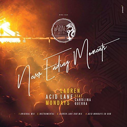 Acid Lane, Carolina Guerra, Lauren Lane & Acid Mondays