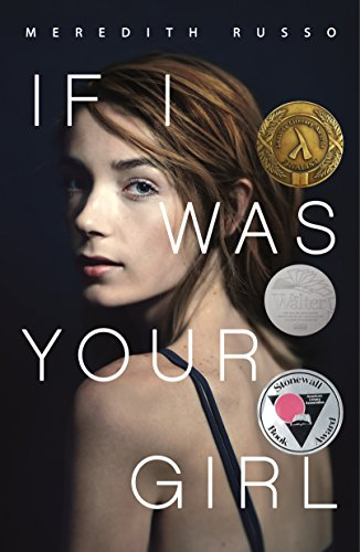 If I Was Your Girl de [Meredith Russo]