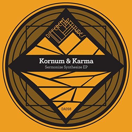 Kornum & Karma, Karma & Kornum