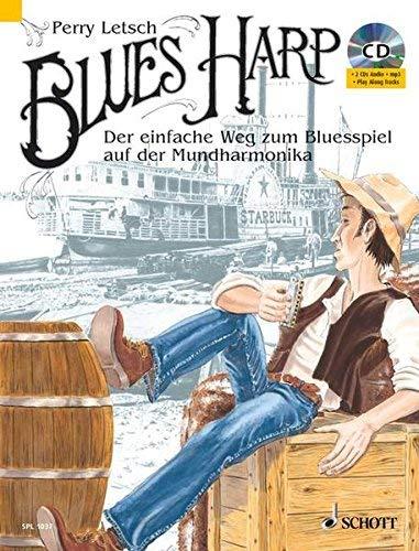 Blues Harp: Der einfache Weg zum Blues-Spiel auf der Mundharmonika. Songs, Playalongs, Einspiel?bungen. Mit 2 CDs by Perry Letsch(2008-02-01)