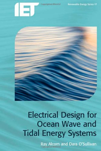 Electrical Design for Ocean Wave and Tidal Energy Systems (Energy Engineering)