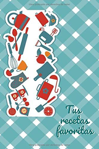 Tus recetas favoritas: CUADERNO 6