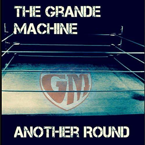 The Grande Machine