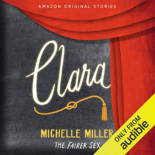 Clara Audiobook By Michelle Miller cover art