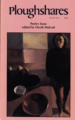 Ploughshares Spring 1987 Guest-Edited by Derek Walcott (English Edition)