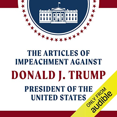 Free Audio Book - The Articles of Impeachment Against Dona