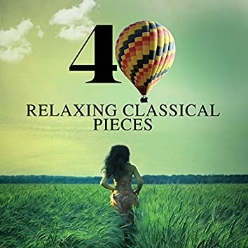 40 Relaxing Classical Pieces