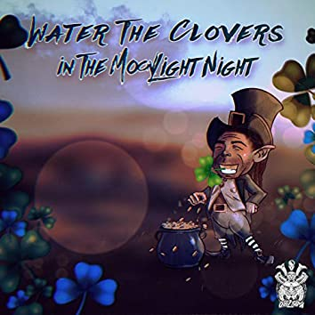 Water The Clovers