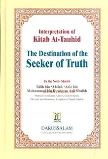 Interpretation of Kitab At-Tauhid - The Destination of the Seeker of truth
