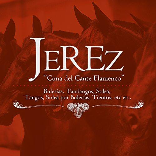 Jerez Cuna del Cante Flamenco