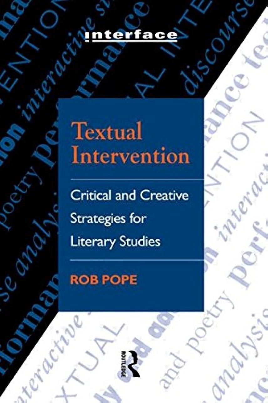構造的有罪調停者Textual Intervention: Critical and Creative Strategies for Literary Studies (Interface)