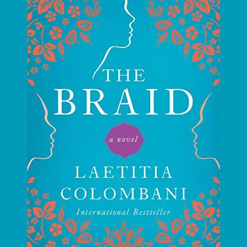 The Braid     A Novel              De :                                                                                                                                 Laetitia Colombani                           Durée : 4 h     Pas de notations     Global 0,0