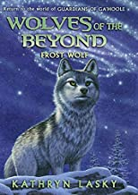 Frost Wolf (Wolves of the Beyond #4) (4)