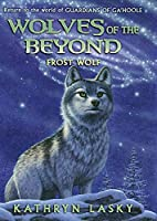 Frost Wolf (Wolves of the Beyond)