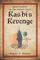 Zenji-children of the Ancient Ones: Ras'hi's Revenge