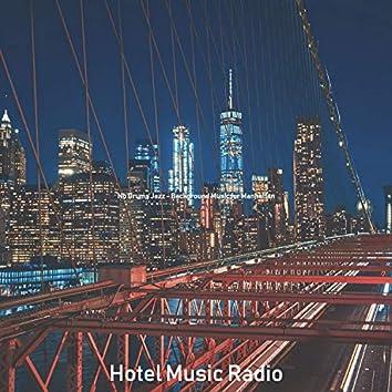 No Drums Jazz - Background Music for Manhattan