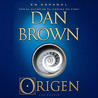 Origen [Origin]                   By:                                                                                                                                 Dan Brown                               Narrated by:                                                                                                                                 Germán Gijón                      Length: 19 hrs and 25 mins     37 ratings     Overall 4.5