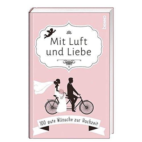 Geschenkbuch »Mit Luft und Liebe«: 100 gute Wünsche zur Hochzeit