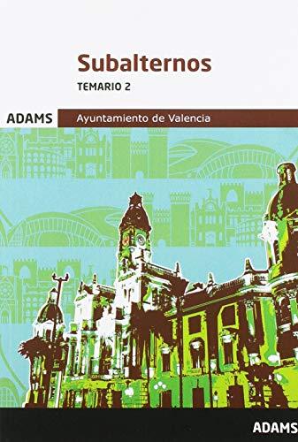Temario 2 Subalternos Ayuntamiento de Valencia (Temario Subalternos Ayuntamiento de Valencia (OC))