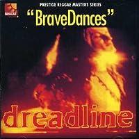 Brave Dances
