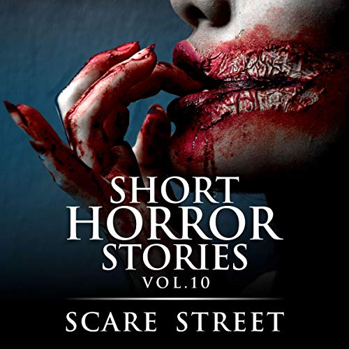 Short Horror Stories Vol. 10: Scary Ghosts, Monsters, Demons, and Hauntings Audiobook By Scare Street, Ron Ripley, Rowan Rook cover art