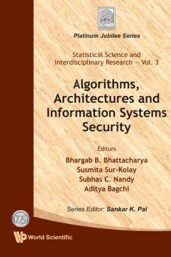 Download Algorithms, Architectures And Information Systems Security B00L9XVYMK