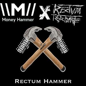 Rectum Hammer