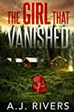 The Girl That Vanished (Emma Griffin FBI Mystery)