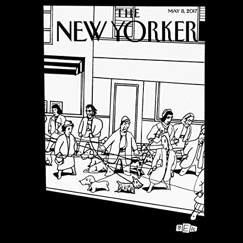 The New Yorker, May 8th 2017 (Evan Osnos, Lauren Collins, Jelani Cobb)                   By:                                                                                                                                 Evan Osnos,                                                                                        Lauren Collins,                                                                                        Jelani Cobb                               Narrated by:                                                                                                                                 Dan Bernard,                                                                                        Christine Marshall                      Length: 2 hrs and 4 mins     3 ratings     Overall 5.0