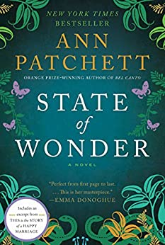 State of Wonder: A Novel by [Ann Patchett]