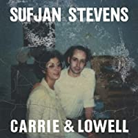 Carrie & Lowell by SUFJAN STEVENS (2015-04-01)
