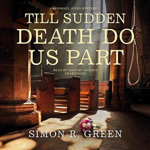 Till Sudden Death Do Us Part: An Ishmael Jones Mystery