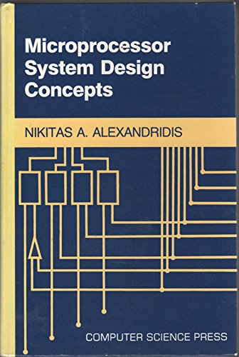 Compare Textbook Prices for Microprocessor system design concepts 1st Edition Edition ISBN 9780914894667 by Alexandridis, Nikitas A