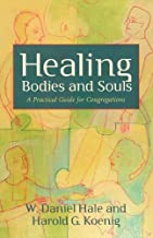 Healing Bodies and Souls (Prisms): A Practical Guide for Congregations