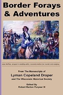 Border Forays and Adventures (Draper Manuscripts) by Lyman Copeland Draper (2006-09-14)