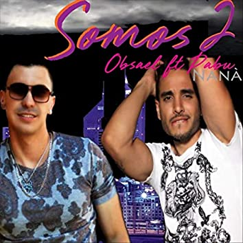 Somos 2 (feat. Obsael)