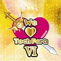 Vol. 6-We Love Techpara (2008-03-05)