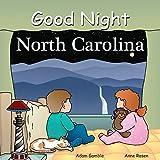 Good Night North Carolina (Good Night Our World) (English Edition)