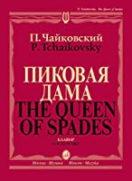 The Queen of Spades. Pique dame. Opera. Vocal Score. With transliterated text