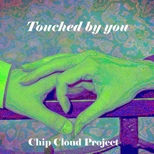 Touched By You