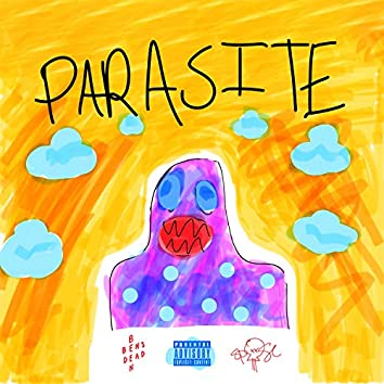 Parasite (feat. Bensbeendead.)