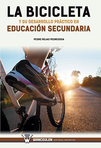 La Bicicleta y su desarrollo práctico en Educación Secundaria ...
