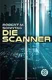 Die Scanner - Robert M. Sonntag