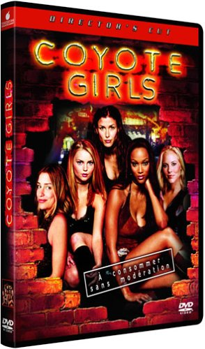 Coyote Girls [Director's Cut]