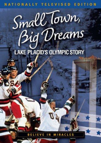 Small Town, Big Dreams: Lake Placid