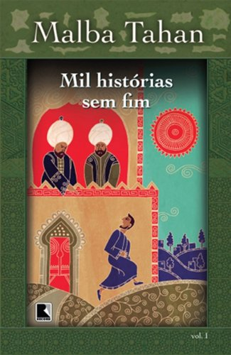 Mil histórias sem fim - Vol. I (capa nova)